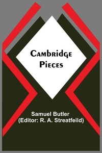 Cambridge Pieces, Samuel Butler, R. A. Streatfeild обложка-превью