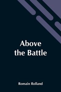 Above The Battle, Romain Rolland обложка-превью