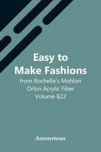 Easy To Make Fashions: From Rochelle'S Mohlon Orlon Acrylic Fiber. Volume B22, M. l'abbe Trochon обложка-превью