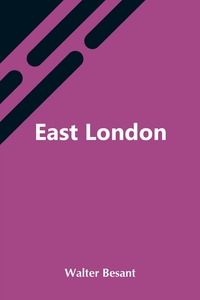 East London, Walter Besant обложка-превью