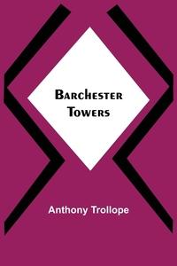 Barchester Towers, Anthony Trollope обложка-превью