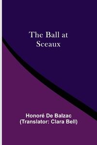 The Ball At Sceaux, Honore De Balzac обложка-превью