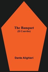 The Banquet (Il Convito), Dante Alighieri обложка-превью