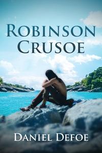 Robinson Crusoe (Annotated), Daniel Defoe обложка-превью