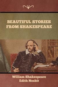 Beautiful Stories from Shakespeare, William Shakespeare, Edith Nesbit обложка-превью