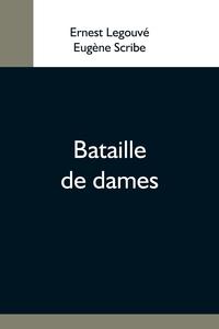 Bataille De Dames, Ernest Legouve, Eugene Scribe обложка-превью