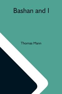 Bashan And I, Thomas Mann обложка-превью