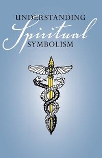 Understanding Spiritual Symbolism, M. l'abbe Trochon обложка-превью