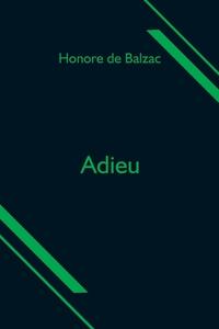 Adieu, Honore De Balzac обложка-превью