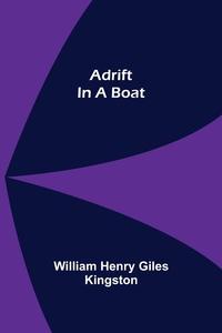 Adrift in a Boat, William Henry Giles Kingston обложка-превью