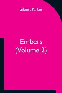 Embers (Volume 2), Gilbert Parker обложка-превью