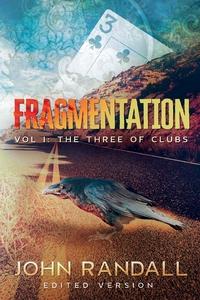 Fragmentation Vol I: The Three of Clubs, John Randall обложка-превью