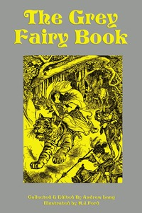 The Grey Fairy Book, Andrew Lang, H. J. Ford обложка-превью