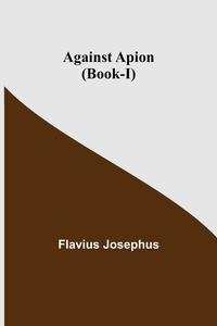 Against Apion (Book-I), Flavius Josephus обложка-превью