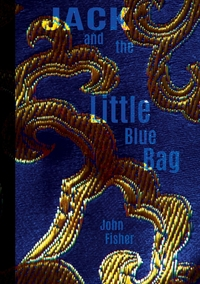 Jack and the Little Blue Bag, John Fisher обложка-превью