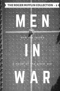 Men in War, Andreas Latzko, Warren Bluhm обложка-превью