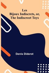 Les Bijoux Indiscrets, or, The Indiscreet Toys, Denis Diderot обложка-превью