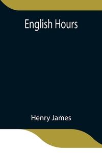 English Hours, Henry James обложка-превью