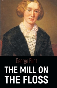 THE MILL ON THE FLOSS, George Eliot обложка-превью
