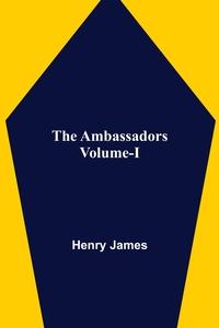 The Ambassadors Volume-I, Henry James обложка-превью