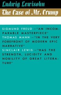 The Case of Mr. Crump, Ludwig Lewisohn, Thomas Mann обложка-превью