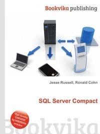 Jesse Russel, Ronald Cohn SQL Server Compact
