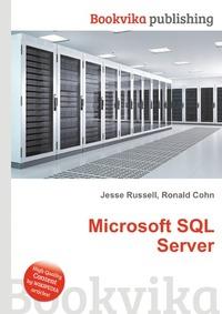 Ronald Cohn, Jesse Russell Microsoft SQL Server